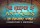 The Keeper of Antiques: Die imaginäre Welt Sammleredition